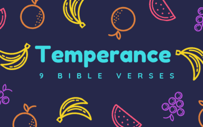9 Bible Verses about Temperance (KJV)