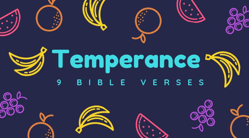 9 Bible Verses about Temperance (KJV)